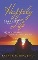 Happily Married for Life