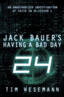 Jack Bauer's Having A Bad Day