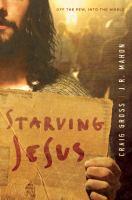 Starving Jesus