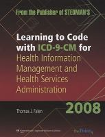 Learning to Code With ICD-9-CM for Health Information Management and Health Services Administration