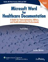 Microsoft Word for Healthcare Documentation