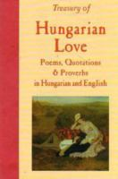Treasury of Hungarian Love Poems, Quotations & Proverbs