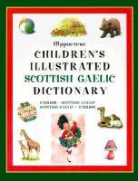 Hippocrene Children's Illustrated Scottish Gaelic Dictionary