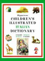 Hippocrene Children's Illustrated Italian Dictionary
