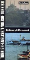 Turkish-English, English-Turkish Dictionary & Phrasebook