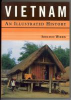 Vietnam, An Illustrated History