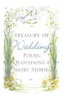 Treasury of Wedding Poems, Quotations, and Short Stories