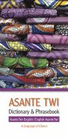 Asante Twi Dictionary & Phrasebook