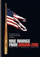 Nine Innings From Groung Zero