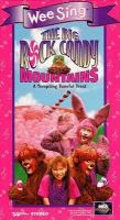 Wee Sing; The Big Rock Candy Mountain