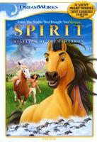 Spirit, Stallion of the Cimarron