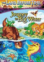 Journey to Big Water