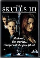 The Skulls III