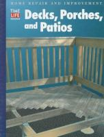 Decks, Porches, and Patios