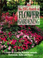 The Big Book of Flower Gardening