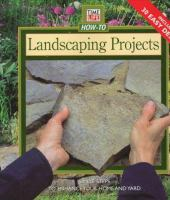Time-Life How-to Landscaping Projects
