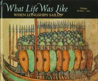 What Life Was Like When Longships Sailed