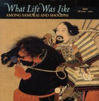 What Life Was Like Among Samurai and Shoguns