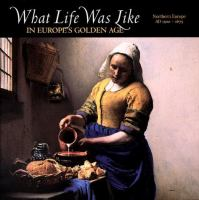 What Life Was Like in Europe's Golden Age
