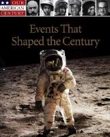 Events That Shaped the Century