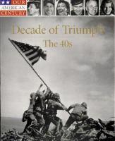 Decade Of Triumph, The 40s