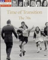 Time of Transition, the 70s