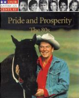 Pride and Prosperity, the 80s