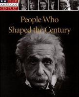 People Who Shaped the Century