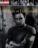 100 Years Of Hollywood