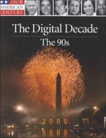 The Digital Decade--the 90s