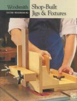 Shop-built Jigs & Fixtures