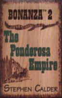 The Ponderosa Empire