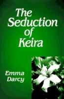 The Seduction of Keira