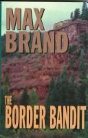 The Border Bandit