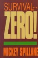 Survival-- Zero!
