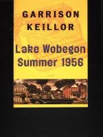 Lake Wobegon Summer 1956