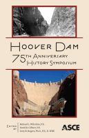 Hoover Dam 75th Anniversary History Symposium
