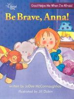 Be Brave, Anna!