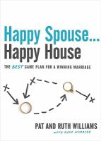Happy Spouse-- Happy House