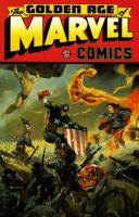 The Golden Age of Marvel Comics