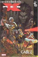 Ultimate X-Men [vol. 16]
