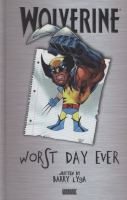 Wolverine Worst Day Ever