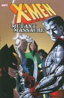 X-Men. Mutant massacre