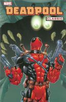 Deadpool Classic, Vol. 03