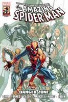 The Amazing Spider-Man. Danger zone