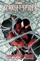 Scarlet Spider. [Vol. 1], Life after death