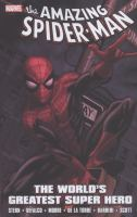 The amazing Spider-Man : the world's greatest super hero