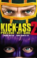 Kick-Ass 2 Prelude