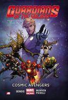 Guardians of the Galaxy. Vol. 1, Cosmic Avengers