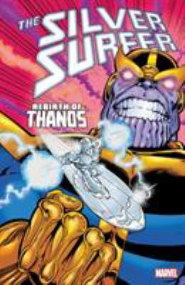 Cover Image: Silver Surfer Rebirth of Thanos